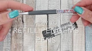 HOW TO | REFILL A PENGEMS PEN …