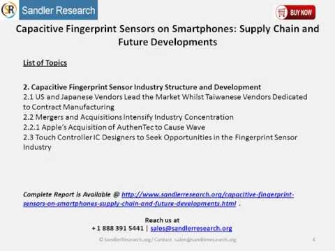 Capacitive Fingerprint Sensors on Smartphones Supply Chain and Future Developments
