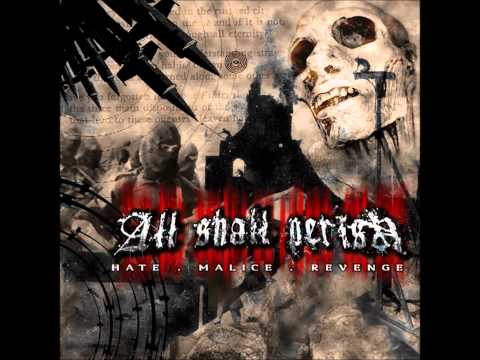 All Shall Perish - Never Ending War (HQ)
