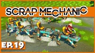 Scrap Mechanic - Ep. 19 - The Walking Centipede! - Let's Play Scrap Mechanic Gameplay