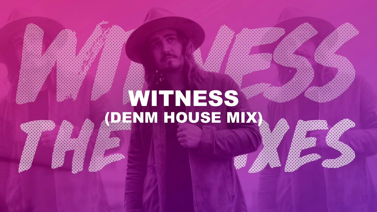 Jordan Feliz - Witness (DENM House Mix)