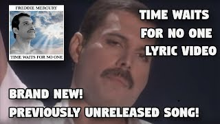 Freddie Mercury | Time Waits For No One Lyric Video | Long Lost Song NOW Released!