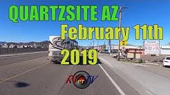 QUARTZSITE AZ ... Drive Around Town Look Feb 11th 2019