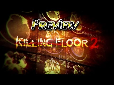 Killing Floor 2 Review - Early Access Graphics, Sound, Music, Voice, & Gameplay
