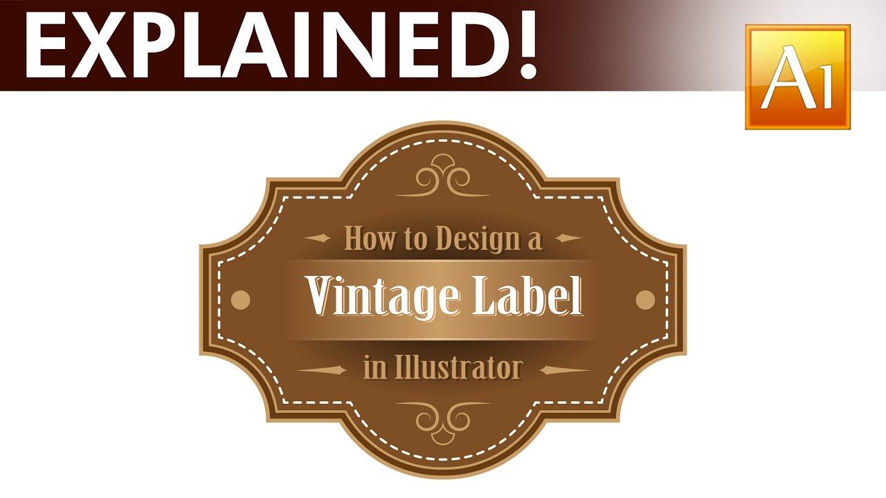 Adobe Illustrator Tutorial How to Design a Vintage Label YouTube – Label