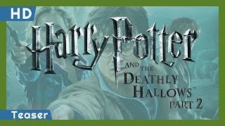 Harry Potter and the Deathly Hallows: Part 2 (2011) Teaser