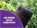ASUS Zenfone Max M2 Camera Review and Samples