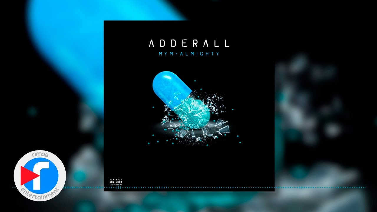Download Adderall - MYM X Almighty