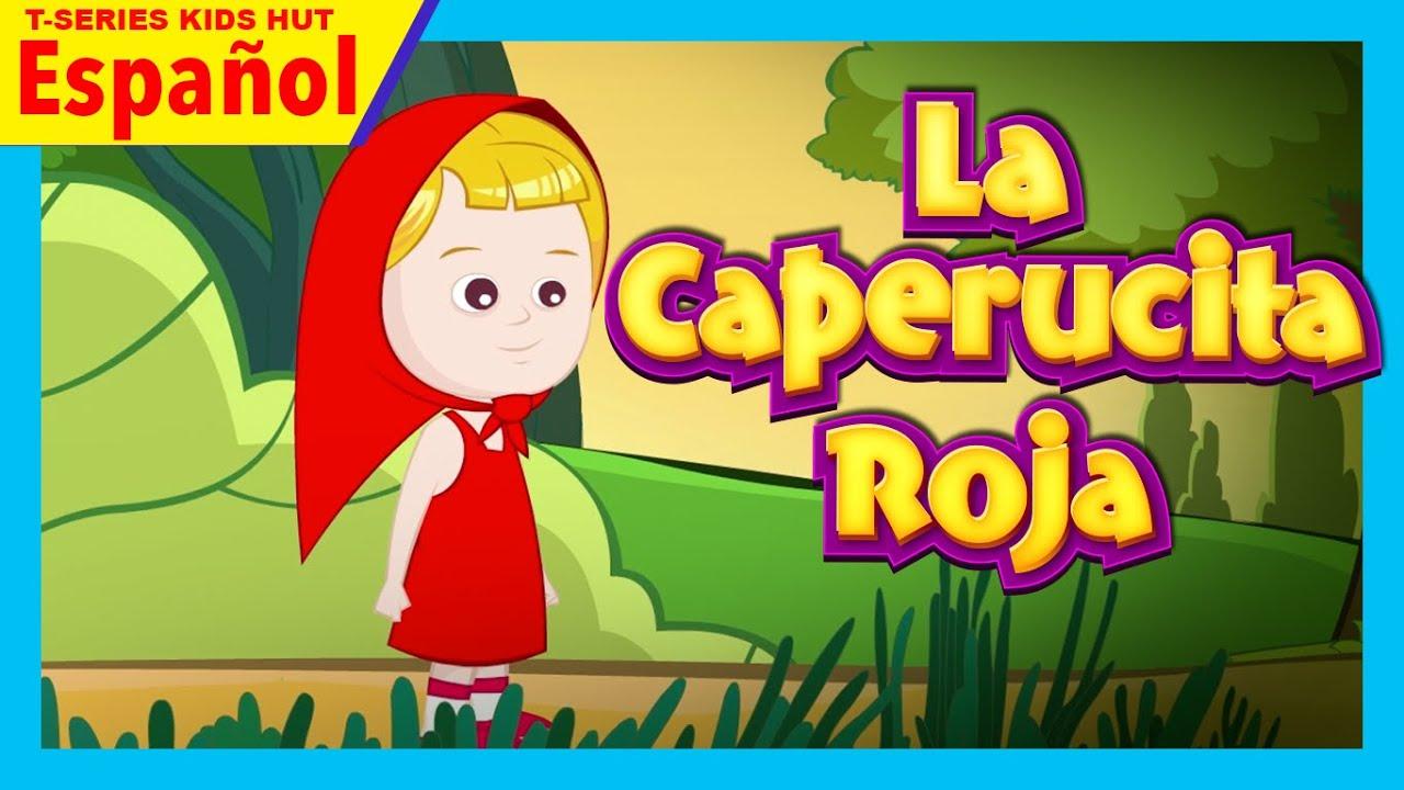 La Caperucita Roja Completa - En Español