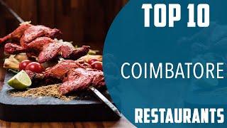 Top 10 Best Restaurants To Visit In Coimbatore  Ndia - English