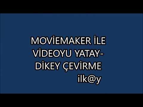 MovieMaker Ile Video Yönünü Değiştirme