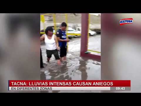 Tacna: Lluvias intensas causan aniegos en diferentes zonas