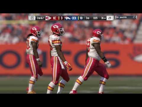 Madden 17 Online #4 Broncos (Me) vs Chiefs - 2nd Half