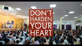 Don't harden your heart    Telugu Service    Streaming Live From Calvary Chennai    22-Apr-2018
