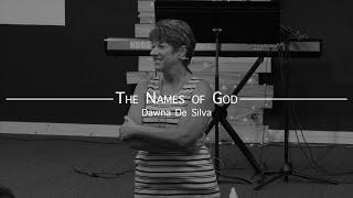 Warring with Wisdom - Tнe Names of God    Dawna De Silva    World Harvest Church