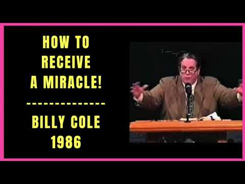 How to Receive a Miracle by Billy Cole 1986