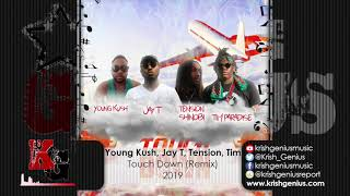 Young Kush, Jay T, Tension Shinobi & Tim Paradise - Touch Down (Remix) (Official Audio 2019)