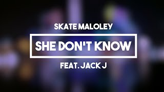 Skate & Jack Johnson (Jack and Jack) - She Don't Know | Lyrics