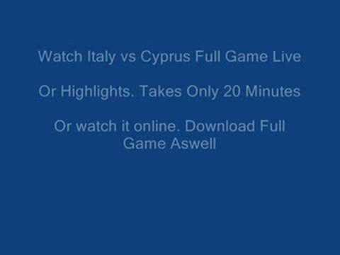Italy vs Cyprus Highlights, Free Live Stream & Game Download