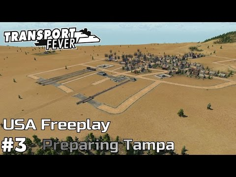 Preparing Tampa [1854-59] - Transport Fever [USA Freeplay] [ep3]