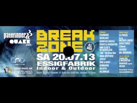 BREAKZONE 2013 - Sa. 20. Juli - ESSIGFABRIK All Area - Indoor &  Outdoor - Köln