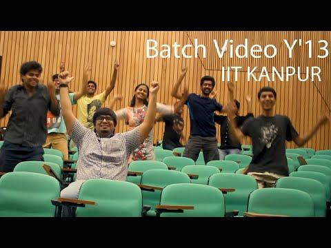 Batch Video Y'13 IIT Kanpur