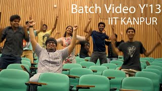 Batch Video Y'13 IIT Kanpur