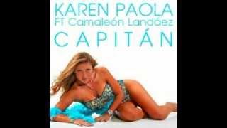 Karen Paola - Capitán ft. Camaleón Landáez
