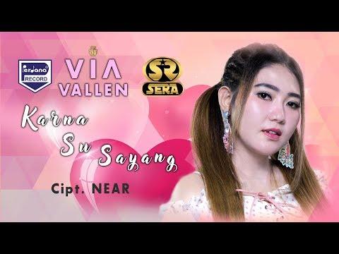Via Vallen - Karna Su Sayang (Official Music Video)
