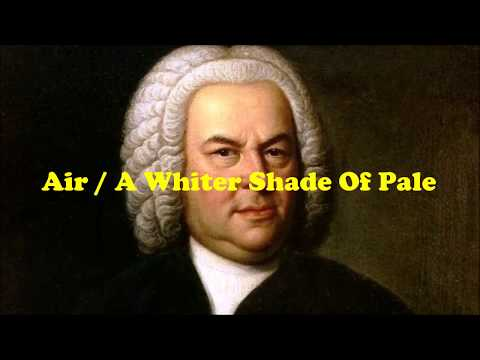 A Whiter Shade of Pale / Air
