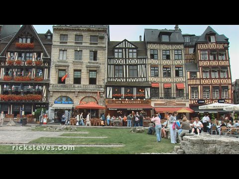 Rouen, France: A Mix of the Gothic and Contemporary