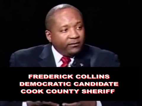 Frederick Collins, Democratic Candidate for Cook County Sheriff