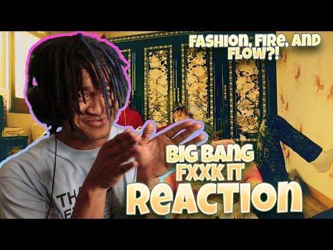BIGBANG - '에라 모르겠다(FXXK IT)' M/V - REACTION