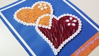 Quilling love card with Hearts - learn How to make a Heart-lock Quilling Greeting Card