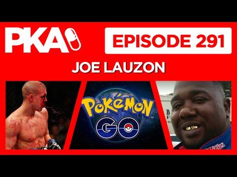 PKA 291 Joe Lauzon   Pokemon Go, UFC 200, Black Lives Matter