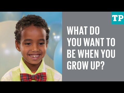 Kid Talk: What Do You Want To Be When You Grow Up?