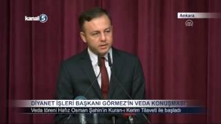 Diyanet İşleri Başkanı Mehmet Görmez'in Veda Konuşması 2017 Video