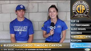 CIF-SS Baseball Podcast | PLAYOFFS ROUND 1 + Aliso Niguel, Redondo Union, Temescal Canyon