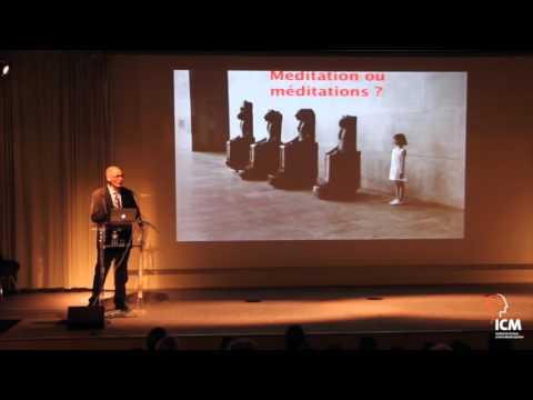 La méditation en pleine conscience - Conférences Science, Art et Culture