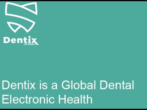 Dentix :: Global Dental Electronic Health Records Platform for everyone