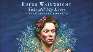 Rufus Wainwright - Sonnet 10 (Snippet)
