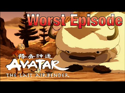 The WORST Episode Of Avatar The Last Airbender