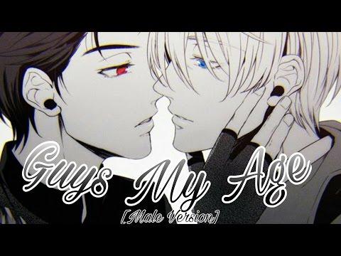 Nightcore - Guys My Age [Male Version]