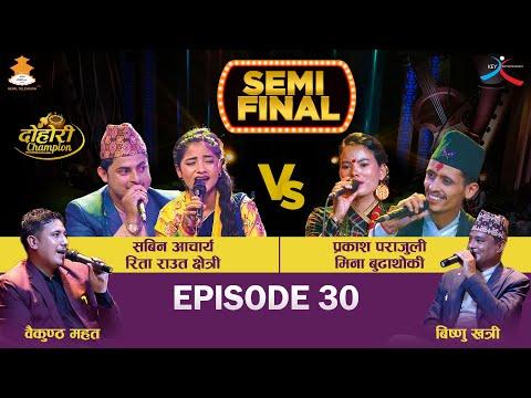 Sabin Acharya Rita Raut VS Prakash Parajuli, Mina Budhathoki   Semi Final   EPI - 30 Dohori Champion