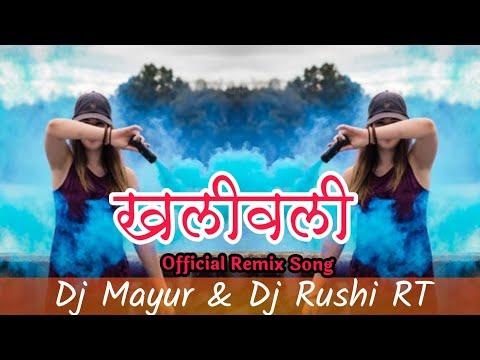 Khali Wali- Halgi Style's Mix | Dj Mayur & Dj Rushri  RT