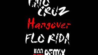 Taio Cruz ft. Flo Rida - Hangover - Inon Shazo Remix Mp3