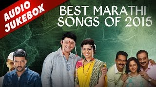 Best Marathi Songs of 2015 Jukebox | Dagdi Chawl, Mumbai Pune Mumbai 2 | Latest Hit मराठी गाणी