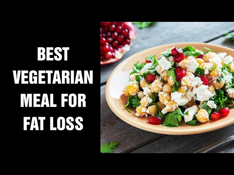 The Best Vegetarian Meal for Fat Loss and Ultimate Health : Get 6 Pack Abs Faster