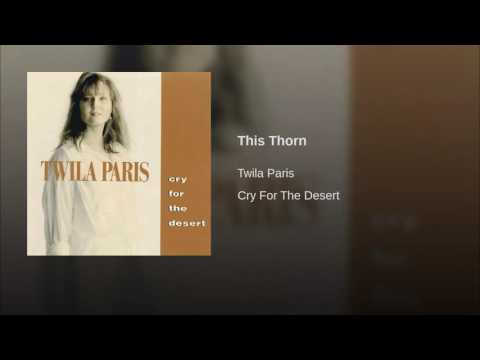 086 TWILA PARIS This Thorn