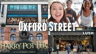 SHOPPING ON OXFORD STREET IN LONDON! // PRIMARK, LUSH, CHIPOTLE, TK MAXX..